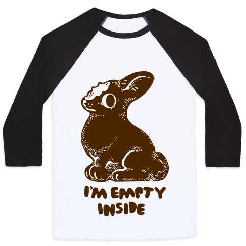 I'm Empty Inside Chocolate Easter Bunny Baseball Tee