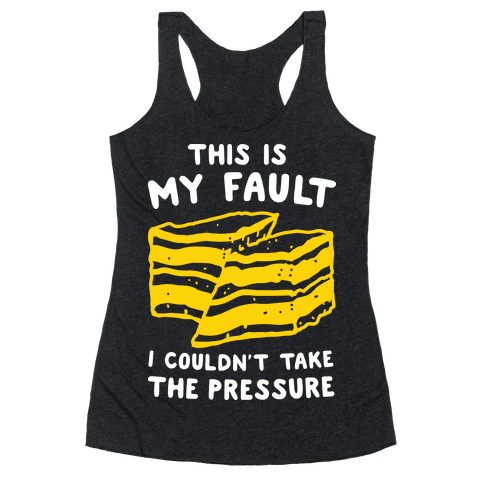This Is My Fault Racerback Tank Top