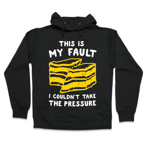 This Is My Fault Hooded Sweatshirt