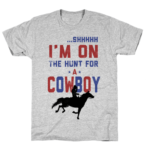 I'm on the hunt for a Cowboy Mens T-Shirt