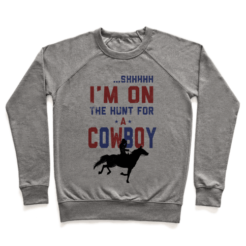 I'm on the hunt for a Cowboy Pullover