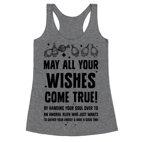 May All Your Wishes Come True Racerback Tank Top