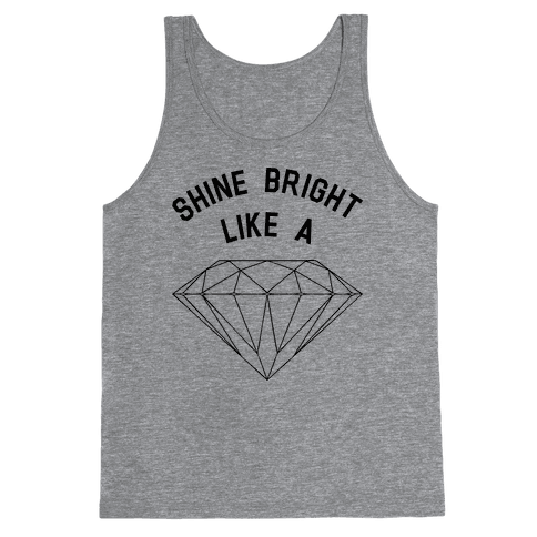 Shine Bright Like A Diamond Tank Top