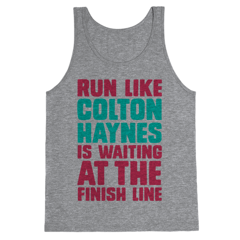 Run Like Colton Haynes is Waiting Tank Top