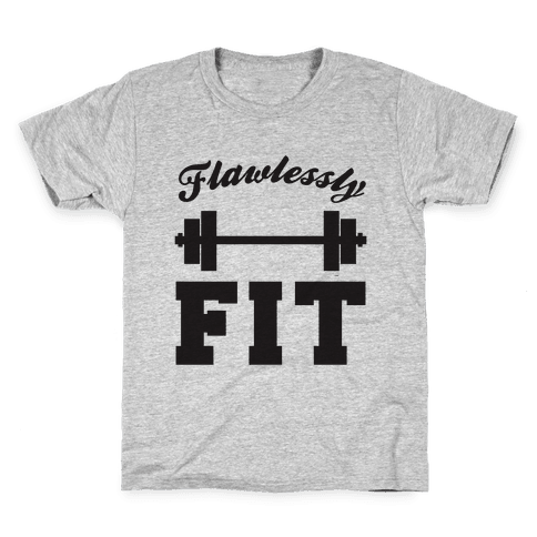 Flawlessly Fit Kids T-Shirt