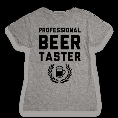 Pro Beer Taster Womens T-Shirt