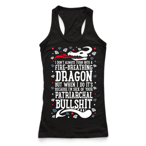 I Don't Always Turn Into A Fire Breathing Dragon