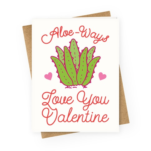 Aloe-Ways Love You Greeting Card