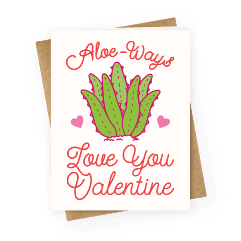 Aloe-Ways Love You Greeting Card