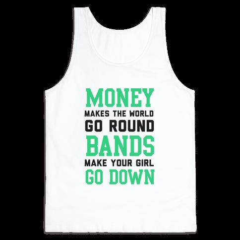 Money Makes the World Go Round Tank Top