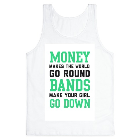 Money Makes the World Go Round Tank Top