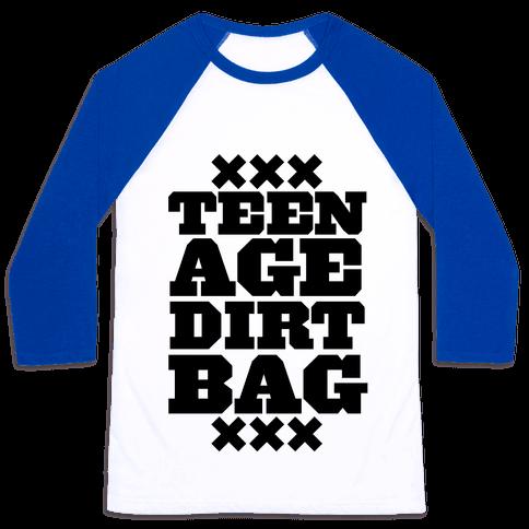 Teenage Dirtbag Baseball Tee