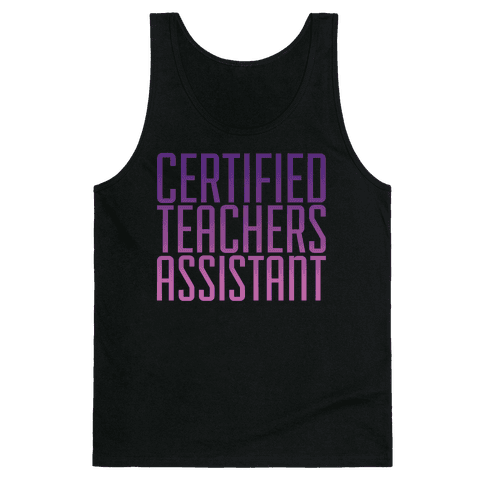 Teachers Assistant Tank Top