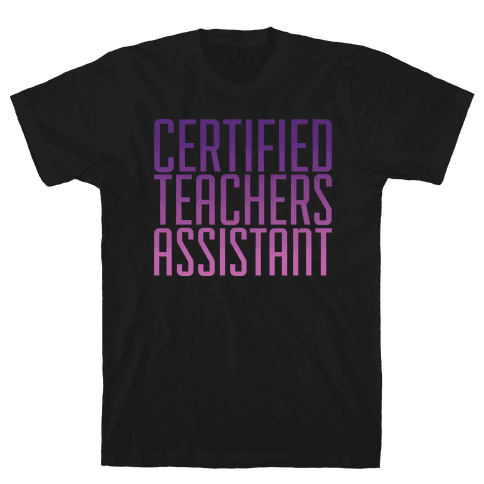 Teachers Assistant Mens T-Shirt