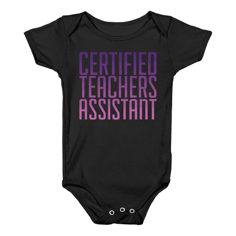 Teachers Assistant Baby Onesy