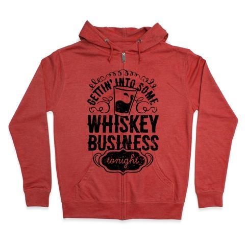 Whiskey Business Zip Hoodie