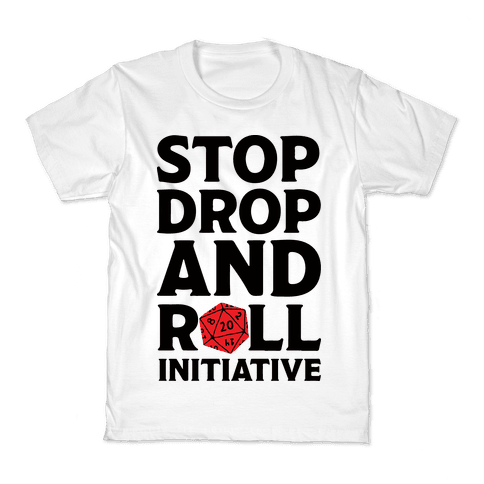 Stop Drop And Roll Initiative Kids T-Shirt