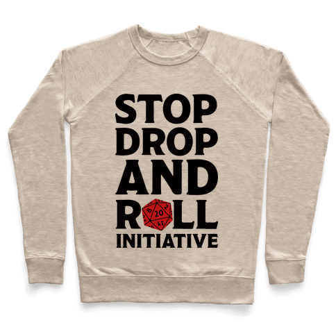 Stop Drop And Roll Initiative Pullover