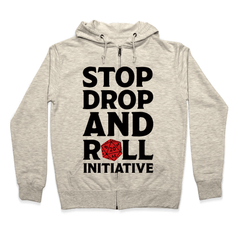 Stop Drop And Roll Initiative Zip Hoodie