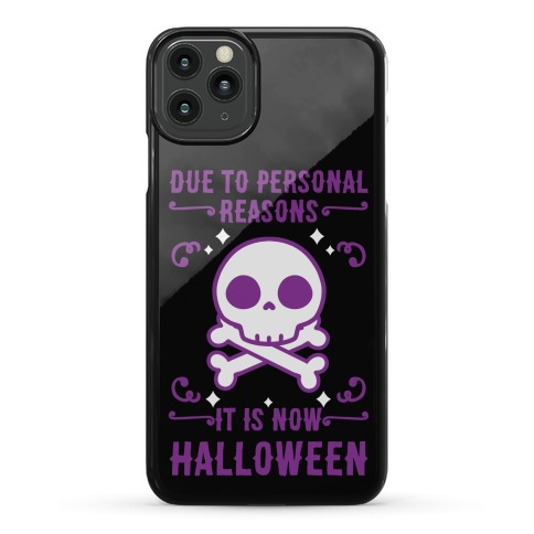Due To Personal Reasons It Is Now Halloween Skull (Purple) Phone Case