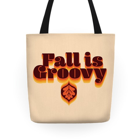 Fall Is Groovy Tote
