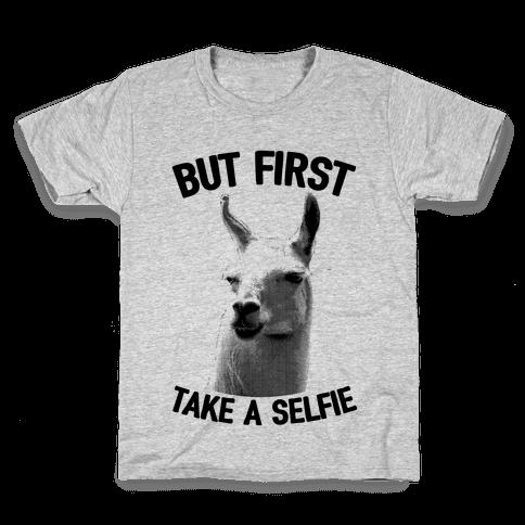 But First, Llama Take A Selfie Kids T-Shirt