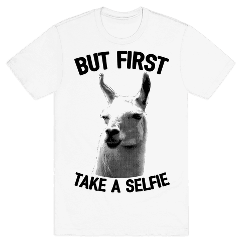 But First, Llama Take A Selfie Mens T-Shirt