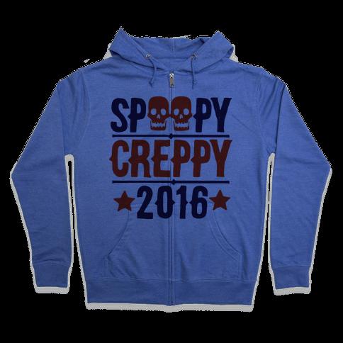 Spoopy Creppy for President 2016 Zip Hoodie