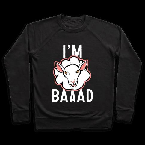I'm Baaaad Pullover