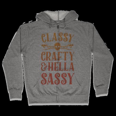 Classy Crafty & Hella Sassy Zip Hoodie