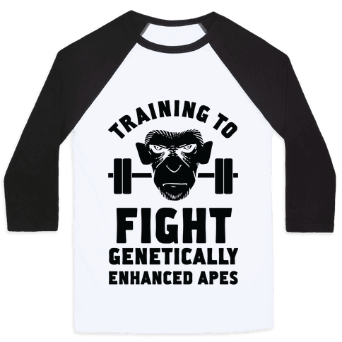 Training To Fight Genetically Enhanced Apes Baseball Tee