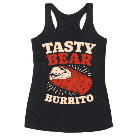 Tasty Bear Burrito Racerback Tank Top