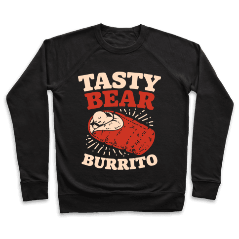 Tasty Bear Burrito Pullover