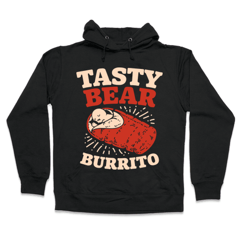 Tasty Bear Burrito Hooded Sweatshirt