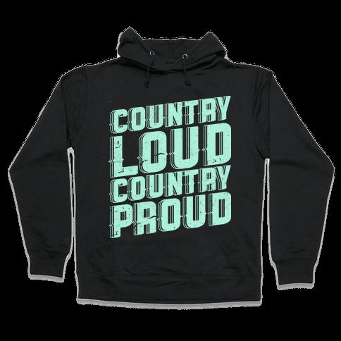 Country Loud Hooded Sweatshirt