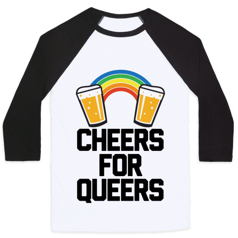 Cheers For Queers Baseball Tee