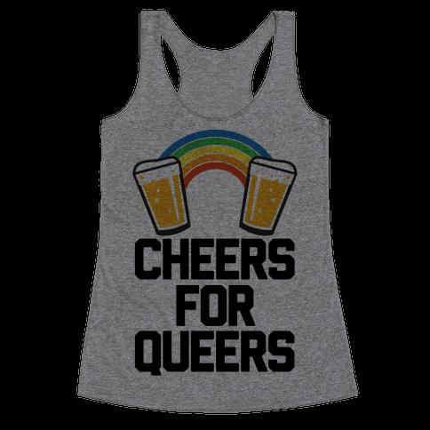 Cheers For Queers Racerback Tank Top