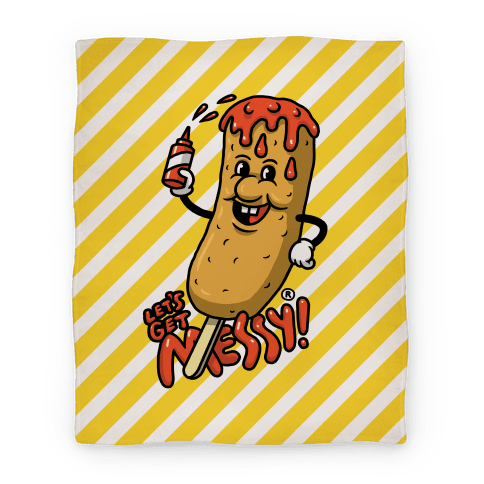 Let's Get Messy Corndog Blanket