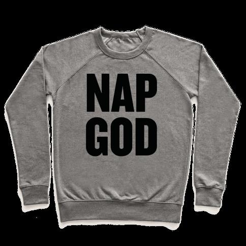Nap God Pullover