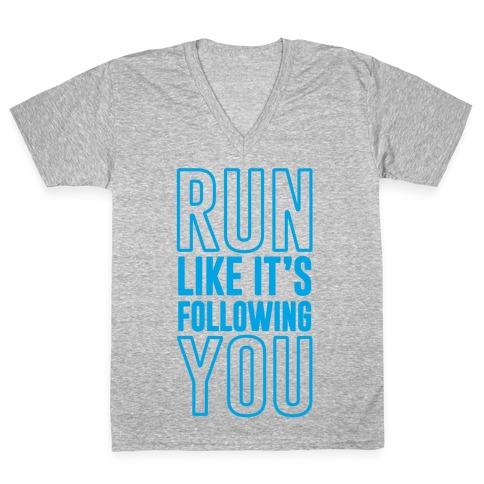 Run Like It's Following You V-Neck Tee Shirt