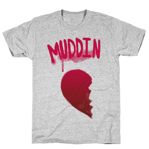 Muddin Buddies Pt.1 Mens T-Shirt