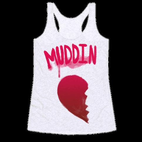 Muddin Buddies Pt.1 Racerback Tank Top