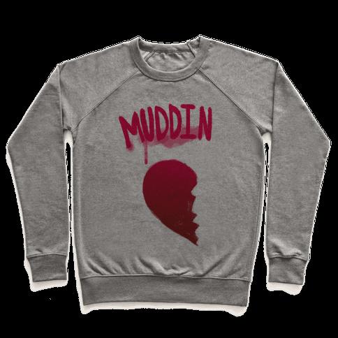 Muddin Buddies Pt.1 Pullover