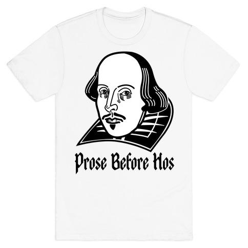 Prose Before Hos Mens T-Shirt
