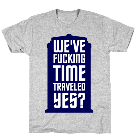 F***ing Time Travel Mens T-Shirt