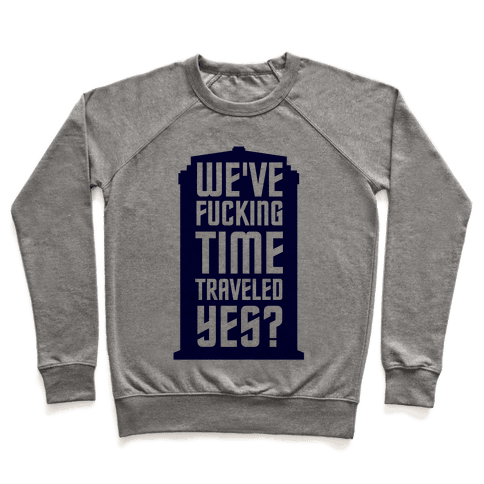 F***ing Time Travel Pullover