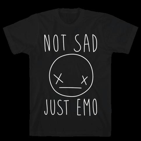 Not Sad Just Emo Mens T-Shirt