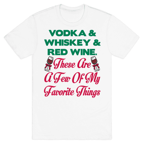 A Few Of My Favorite Things Mens T-Shirt