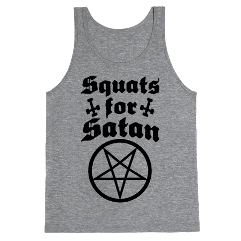 Squats For Satan Tank Top
