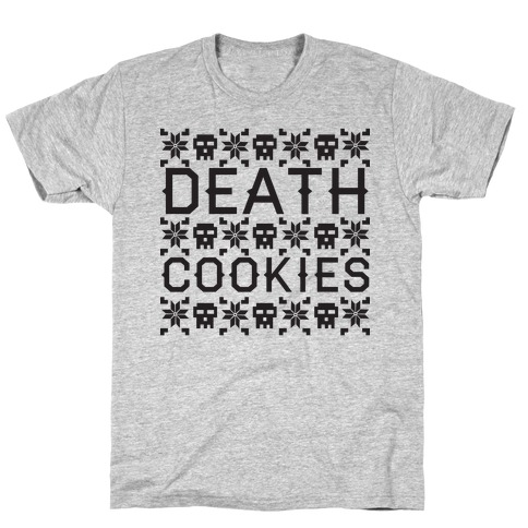 Death Cookies T-Shirt